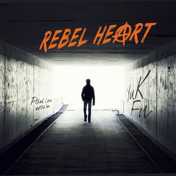 Rebel Heart - Self-Made Man
