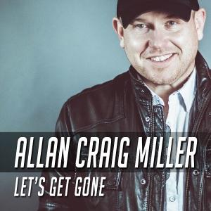 Allan Craig Miller - Let's Get Gone