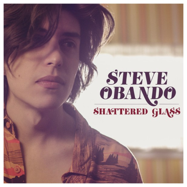 Steve Obando - Shattered Glass
