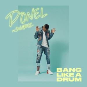 Donel - Bang Like A Drum