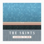 The Skints - Learning To Swim