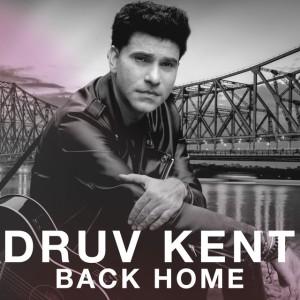 Druv Kent - Back Home