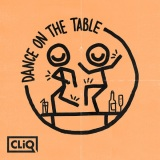 CLiQ + Caitlyn Scarlett + Kida Kudz + Double S – Dance on the Table
