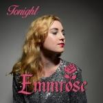 Emmrose - Tonight