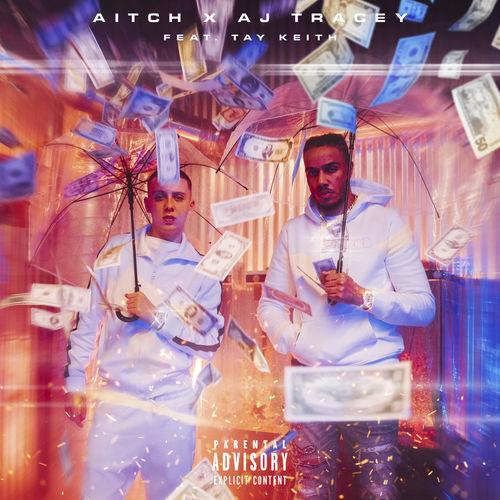 Aitch + AJ Tracey + Tay Keith - Rain