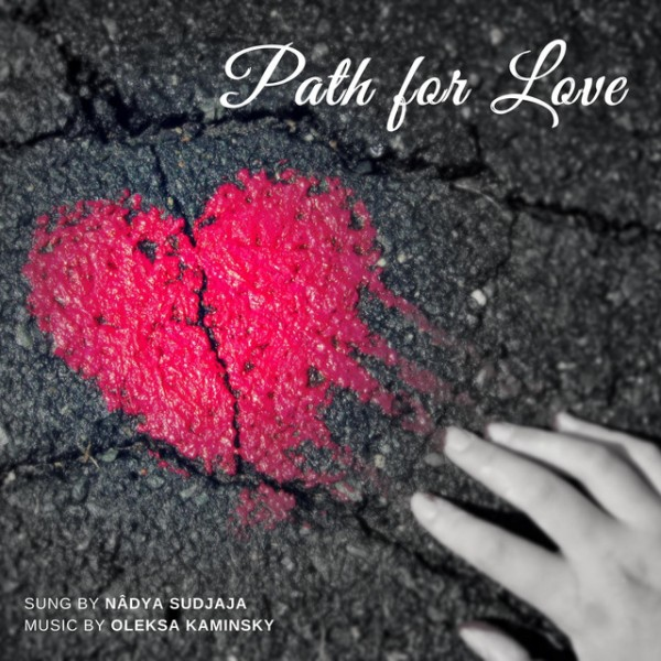 Nadya Sudjaja - Path for Love