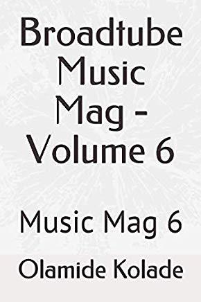 Broadtube Music Mag - Volume 6