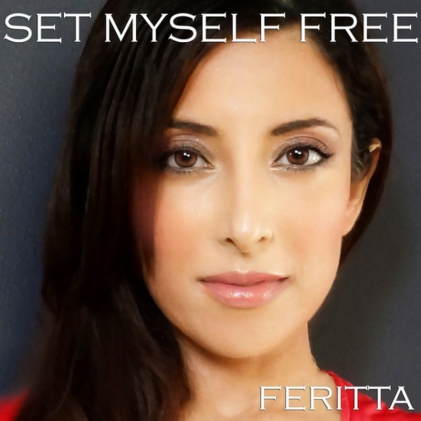 Feritta - Set Myself Free