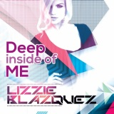 Lizzie Blazquez - Deep Inside Of Me