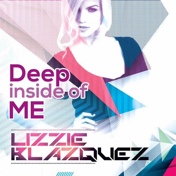 Lizzie Blazquez - Deep Inside Of Me