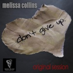 Melissa Collins - Don't Give Up