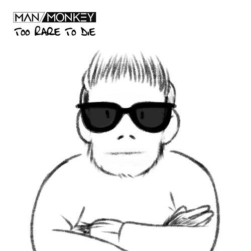 Man vs Monkey - Too Rare to Die