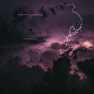 Inspired By Lightning - Le Mystique