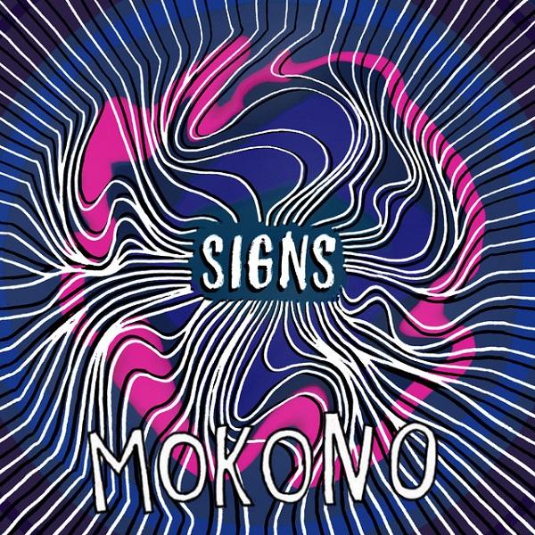 Mokono - Signs
