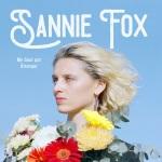Sannie Fox - My Soul Got Stranger