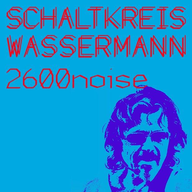 Nonstop Electronic Music By Schaltkreis Wassermann, PJ Wassermann