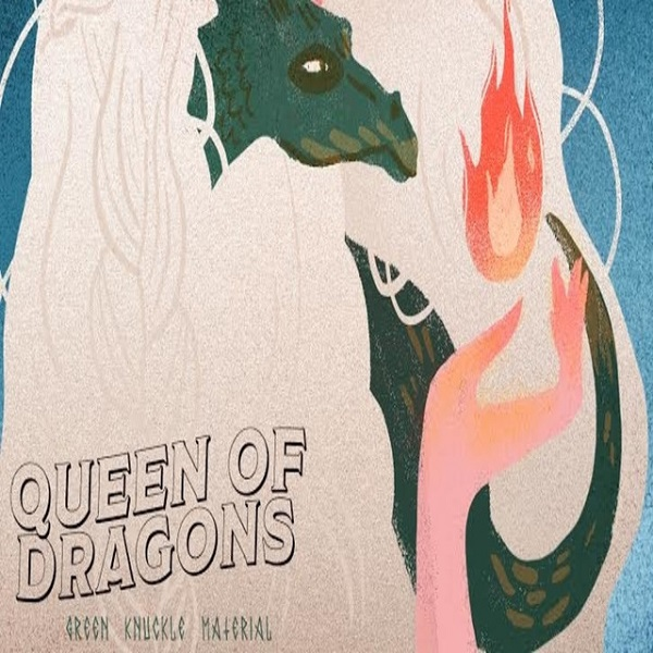 Green Knucle Material - Queen of Dragons