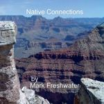 Mark Freshwater - Native Meditations