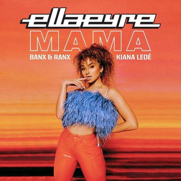 Ella Eyre - Mama