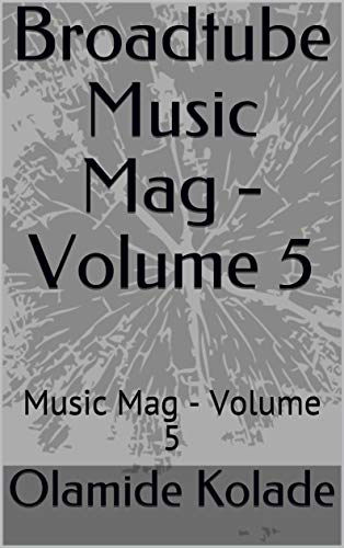 Broadtube Music Mag - Volume 5