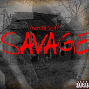 Overlord Gruff - Savage
