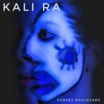 Kali Ra - Sunset Boulevard