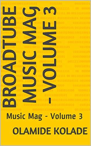 Broadtube Music Mag - Volume 3