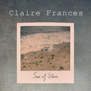 Claire Frances - Sea Of Stars
