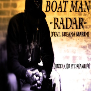 Boat Man featuring Breana Marin - Radar