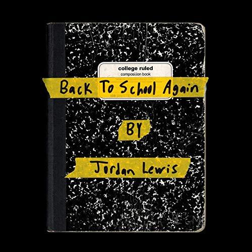 Jordan Lewis – Back To School Again