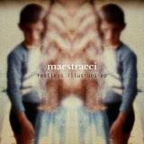 Maestracci - Restless Illusions