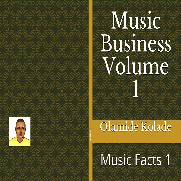 Music Business Volume 1