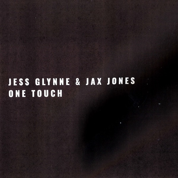 Jess Glynne & Jax Jones - One Touch