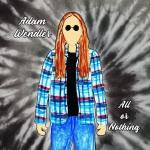 Adam Wendler - All or Nothing