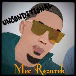 Mec Rezarek - Unconditional