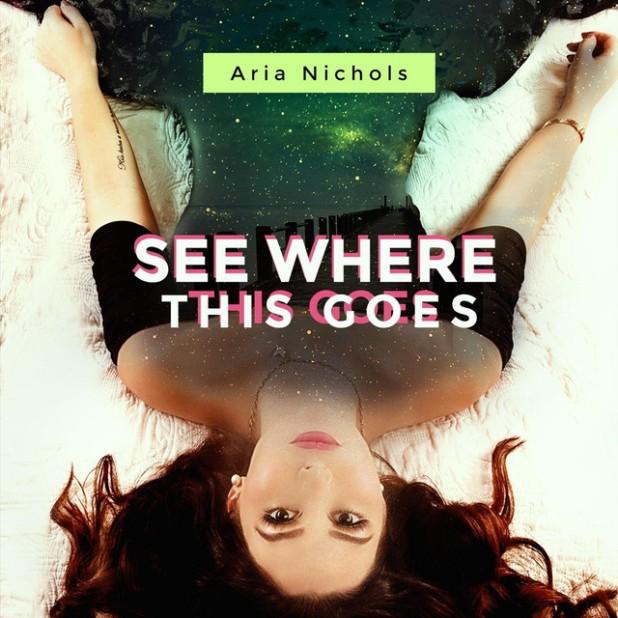 Aria Nichols - See Where This Goes