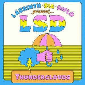 Sia x Diplo x Labrinth - Thunderclouds