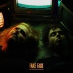 Fake Fake - Goodnightmare