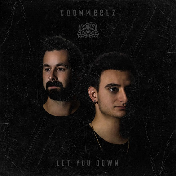 Coonweelz – Let You Down