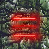 OneRepublic - Rescue Me