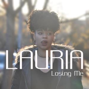 Lauria - Losing me