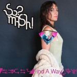 So?Mash! – Find A Way
