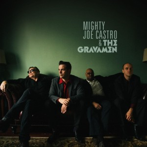 Mighty Joe Castro and the Gravamen - Everybody Tells Her That