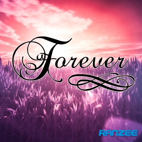 Ranzee - Forever