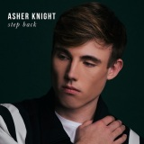Asher Knight – Step Back
