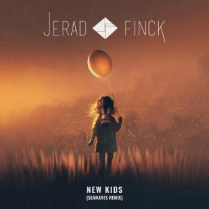 Jerad Finck - New Kids (SEAWAVES Remix)