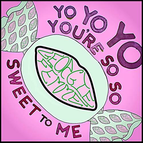Georgie Femme – (Yo Yo Yo You're So So) Sweet To Me