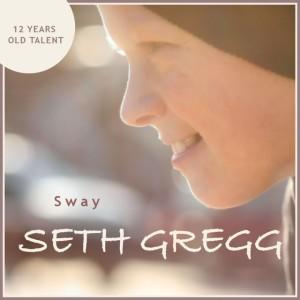 Seth Gregg – Sway