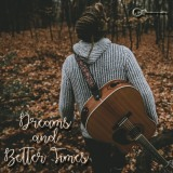 Alex Cavan - Dreams And Better Times