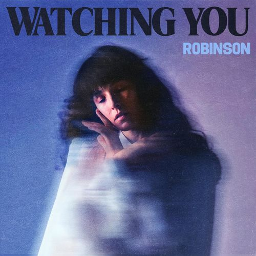 Robinson - Watching You